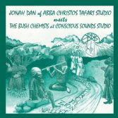 Jonah Dan meets The Bush Chemists - Dubs From Zion Valley (Mania Dub) LP